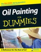 Oil Painting For Dummies ebook by Anita Marie Giddings,Sherry Stone Clifton
