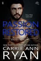 ebook Passion Restored de Carrie Ann Ryan