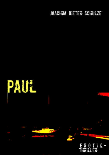 Paul ebook by Joachim Dieter Schulze