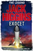 Exocet ebook by Jack Higgins