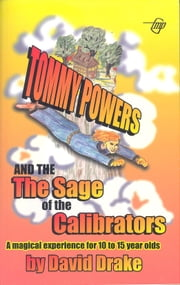 Tommy Powers and the Sage of the Calibrators ebook by David Drake,Tom Gnagey