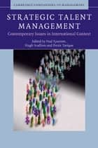 Strategic Talent Management - Contemporary Issues in International Context ebook by Paul Sparrow, Hugh Scullion, Ibraiz Tarique