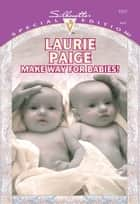 Make Way For Babies! (Mills & Boon Cherish) ebook by Laurie Paige