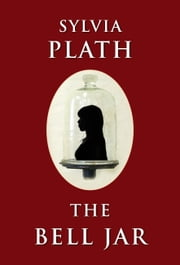 The Bell Jar ebook by Sylvia Plath