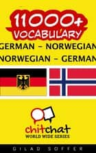 11000+ Vocabulary German - Norwegian ebook by Gilad Soffer