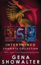 Gena Showalter Intertwined Complete Collection - An Anthology ebook by Gena Showalter