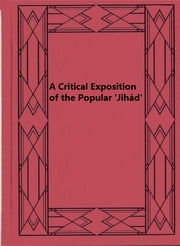 A Critical Exposition of the Popular 'Jihád' ebook by Cherágh Ali