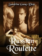 Russian Roulette - The Santorno Series, #12 ebook by Sandrine Gasq-Dion