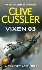 Vixen 03 ebook by Clive Cussler