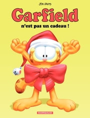 Garfield - tome 17 - Garfield n'est pas un cadeau ebook by Jim Davis