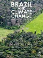 Brazil and Climate Change - Beyond the Amazon ebook by Matías Franchini, Viola Eduardo