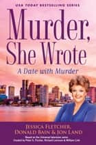 Murder, She Wrote: A Date with Murder ebook by