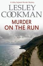 Murder on the Run ebook by Lesley Cookman