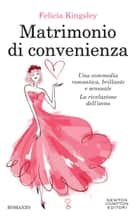 Matrimonio di convenienza Ebook di Felicia Kingsley