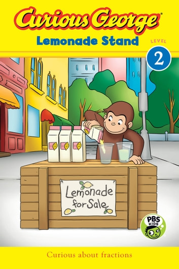 Curious George Lemonade Stand (CGTV Reader) ebook by H. A. Rey