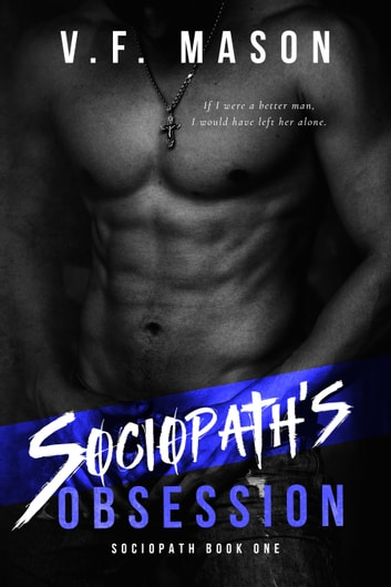 Sociopath's Obsession ebook by V.F. Mason
