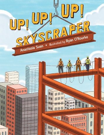 Up! Up! Up! Skyscraper eBook by Anastasia Suen