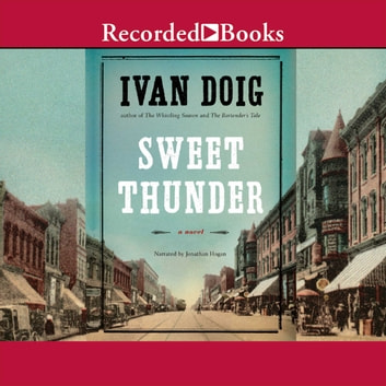Sweet Thunder - A Novel audiobook by Ivan Doig