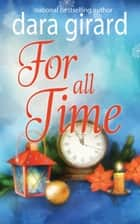For All Time ebook by Dara Girard