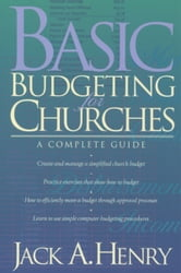 Basic Budgeting for Churches - A Complete Guide ebook by Jack A. Henry