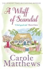 A Whiff of Scandal ebook by Carole Matthews