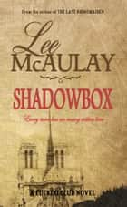 Shadowbox - A Cuckoo Club Novel ebook by Lee McAulay