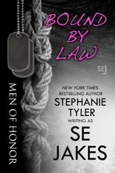 Bound By Law: Men of Honor Book 2 ebook by SE Jakes