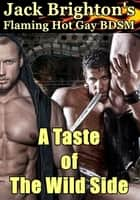 A Taste of The Wild Side ebook by Jack Brighton