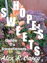Hope's Sweets ebook by Alex R Casey