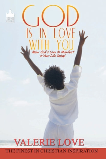 God Is in Love With You: ebook by Valerie Love