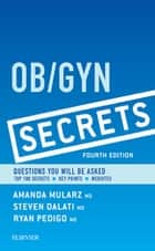 Ob/Gyn Secrets ebook by Amanda Mularz,Steven Dalati,Ryan A. Pedigo