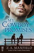 My Cowboy Promises ebook by