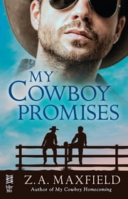 My Cowboy Promises ebook by Z.A. Maxfield