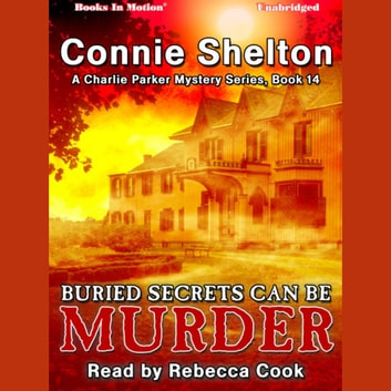 Buried Secrets Can be Murder audiobook by Connie Shelton