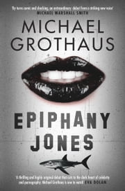Epiphany Jones ebook by Michael Grothaus
