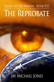 8 The Reprobate ebook by Jay Michael Jones