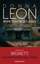 Brunetti entre les lignes ebook by