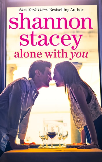 Alone with You: Book 6.5 of The Kowalskis ebook by Shannon Stacey