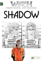 Largo Winch - Volume 8 - Shadow ebook by Philippe Francq, Jean Van Hamme