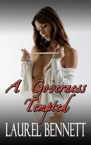A Governess Tempted ebook by Laurel Bennett