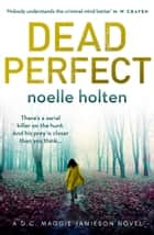 Dead Perfect (Maggie Jamieson thriller, Book 3) ebook by