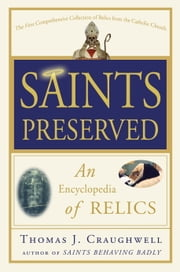 Saints Preserved ebook by Thomas J. Craughwell