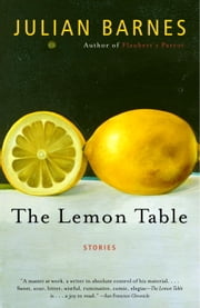 The Lemon Table ebook by Julian Barnes