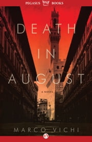 Death in August - A Novel ebook by Marco Vichi