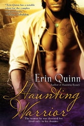 Haunting Warrior ebook by Erin Quinn