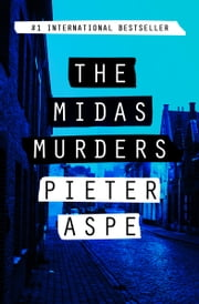 The Midas Murders ebook by Pieter Aspe