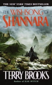The Wishsong of Shannara (The Shannara Chronicles) ebook by Terry Brooks