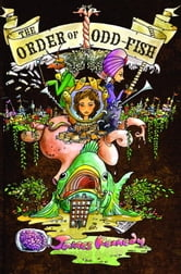 The Order of Odd-Fish ebook by James Kennedy
