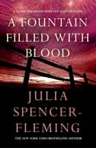 A Fountain Filled With Blood: Clare Fergusson/Russ Van Alstyne 2 eBook by Julia Spencer-Fleming