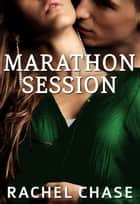 Marathon Session ebook by Rachel Chase